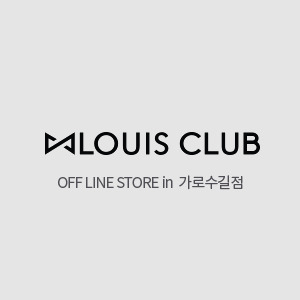 LOUIS CLUB in 가로수길